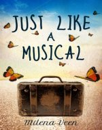 Just Like a Musical - Book Cover