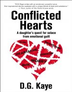 Conflicted Hearts: A Daughter's Quest for Solace from Emotional Guilt - Book Cover