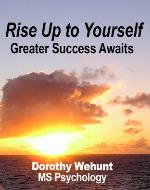 Rise Up to Yourself: Greater Success Awaits