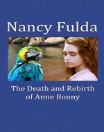 The Death and Rebirth of Anne Bonny - Book Cover