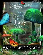 Gone With The Fairy Winds (The Amuylett Saga) - Book Cover
