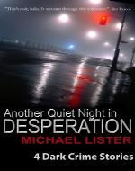 Another Quiet night in Desperation - Book Cover