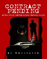 Contract Pending: A tale of crime, romance and family (Frankie...