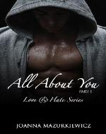 All about you, part 1 (Love & Hate series #1) - Book Cover