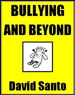 Bullying and Beyond - Book Cover