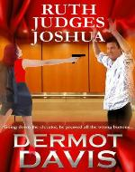 Ruth Judges Joshua: A Novella - Book Cover