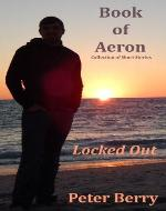Locked Out (Book of Aeron) - Book Cover