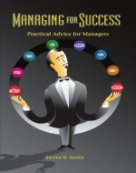 Managing for Success: Practical Advice for Managers - Book Cover