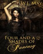 Four and a Half Shades of Fantasy: A Paranormal/Fantasy Anthology - Book Cover