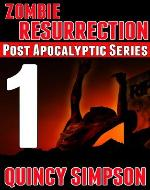 Zombie Resurrection: Episode 1 (Post Apocalyptic Series) - Book Cover