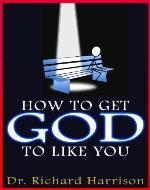 How to Get God to Like You - Book Cover