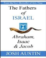 The Fathers of Israel: Abraham, Isaac & Jacob - Book Cover