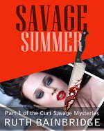 Savage Summer (Curt Savage Mysteries Book 1) - Book Cover