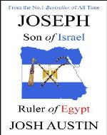 Joseph: Son of Israel, Ruler of Egypt - Book Cover