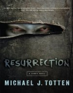 Resurrection: A Zombie Novel - Book Cover