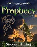 Prophecy (Elf Queen of Kiirajanna Book 1) - Book Cover