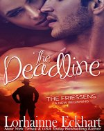 The Deadline (The Friessens - A New Beginning Book 1) - Book Cover