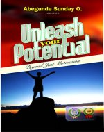 Unleash Your Potential: Beyond Just Motivation - Book Cover
