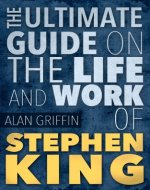 Stephen King :The Insider's Guide on The Life and Work of Stephen King (Stephen King books) - Book Cover