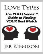 Love Types: The YOLO Series Guide to Finding Your Best Match - Book Cover