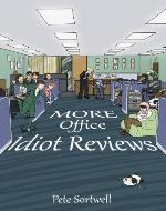 More Office Idiot Reviews (A Laugh Out Loud Comedy Sequel) (The Idiot Reviews) - Book Cover