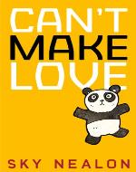 Can't Make Love - Book Cover
