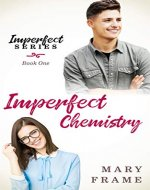 Imperfect Chemistry: A Nerdy Romantic Comedy (Imperfect Series Book 1) - Book Cover