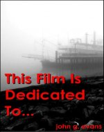 This Film Is Dedicated To... - Book Cover