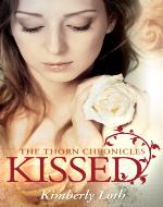 Kissed (The Thorn Chronicles) - Book Cover