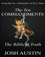 The Ten Commandments: The Biblical Truth - Book Cover