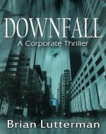 Downfall (A Pen Wilkinson Novel) - Book Cover