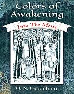 Colors Of Awakening: Into The Mists (Sword & Sorcery Fantasy, Teen & Young Adult Coming of Age Book 1) - Book Cover