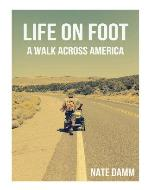 Life On Foot: A Walk Across America - Book Cover