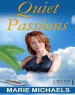 Quiet Passions (Cruise Romance Series) - Book Cover