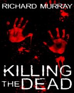 Killing the Dead - Book Cover
