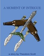 A Moment of Intrigue - Book Cover