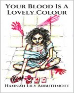 Your Blood is a Lovely Colour - Book Cover