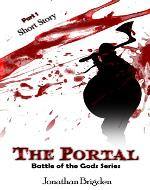 Short Story: The Portal (Battle of the Gods Series, Part 1) - Book Cover
