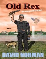 Old Rex: The Digger With Attitude! - Book Cover