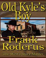 Old Kyle's Boy - Book Cover