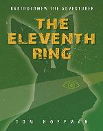 The Eleventh Ring (Bartholomew the Adventurer Book 1) - Book Cover