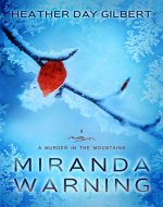 Miranda Warning (A Murder in the Mountains Book 1) - Book Cover