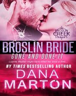Broslin Bride (Gone and Done it) (Broslin Creek) - Book Cover