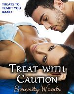 Treat with Caution (Treats to Tempt You Book 1) - Book Cover