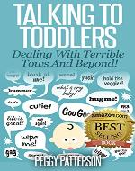 Talking to Toddlers: Dealing with Terrible Twos - Book Cover