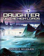 Daughter of the High Lords and other Speculative Fiction - Book Cover