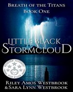 Little Black Stormcloud: Breath of the Titans - Book Cover