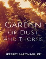 Garden of Dust and Thorns - Book Cover