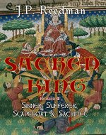 Sacred King: Richard III: Sinner, Sufferer, Scapegoat, Sacrifice - Book Cover