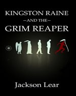 Kingston Raine and the Grim Reaper - Book Cover